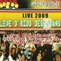 Compilation Live 2009 : levé d'rido des 20 ans (feat. manyan) avec David Louisin / Bat'Ker / Frédéric Joron / Tistou / Nova...