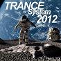 Compilation Trance system 2012 avec DJ Hypnosys / Meyce / Raplace / Naoh / MP, Nyman...