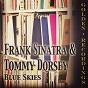 Album Blue skies de Frank Sinatra, Tommy Dorsey