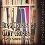 Album Play a simple melody de Gary Crosby / Bing Crosby