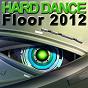 Compilation Hard dance floor 2012 avec Ayashii / Pussy Fuckerz / Spirit X / Premacyx / Tonhead...