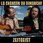 Album Zeitgeist (s05e11) de La Chanson du Dimanche
