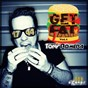 Compilation Get fat, vol. 1 avec Timofey, Bartosz Brenes / Tony Romera / Tony Romera, Jordan Viviant / Timofey, Sue Cho / Bootik, Tony Romera, Nick Mentes...