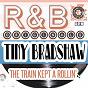 Album R & b originals - the train kept a rollin' de Tiny Bradshaw