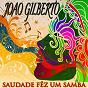 Album Saudade fêz um samba (35 tracks - digitally remastered) de João Gilberto