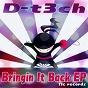 Album Bringin it back ep de D-T3ch