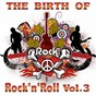 "Compilation The birth of rock 'n' roll, vol. 3 avec Jimmy Deberry / Jerry Lee Lewis / Elvis Presley ""The King"" / Johnny Cash / Carl Perkins..."