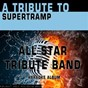Album A tribute to supertramp (karaoke version) de All Star Tribute Band