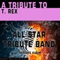 Album A tribute to T. rex (karaoke version) de All Star Tribute Band