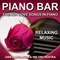 Album Piano bar (french love songs in piano - relaxing music) de Dan Barrangia & His Orchestra
