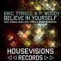 Album Believe in yourself de P Moody / Eric Tyrell