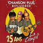 Album 25 ans la compil' de Chanson Plus Bifluorée