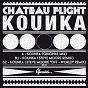 Album Kounka ep de Château Flight