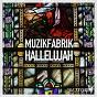 Album Hallelujah de Muzikfabrik