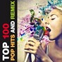 Compilation Top 100 Pop Hits and Remix (A Tribute to 80s, 90s and 2000s) avec DJ Space'c / Kaila K / Luca Chikovani / S.H.E. / MC Joe, the Vanillas...
