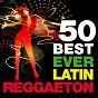 Compilation 50 best ever latin reggaeton (cubaton, jamaica, puerto rico and cuba sounds) avec DJ Alex Time / Cristina / Salvador / Feuego Negro / Flako...