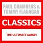 Album Classics (feat. tommy flanagan) (the ultimate album) de Paul Chambers