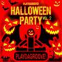 Compilation Playdagroove! halloween party, vol. 2 avec Dani Vars / Jason Rivas / Instrumenjackin / David Myerz / Creeperfunk...
