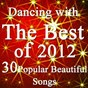 Album Dancing with the best of 2012 music charts (30 popular and beautiful songs) de Only Hits Group / J&S DJ