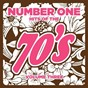 Compilation Number 1 hits of the 70s, vol. 3 avec Johnny Stone Moses / New Generation / Clock Rockers / Suzi Rider