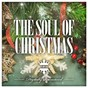 """Compilation The soul of christmas avec Bing Crosby, Peggy Lee / Peggy Lee / Doris Day / Elvis Presley """"The King"""" / Leroy Anderson & His Pops Concerts Orchestra..."""