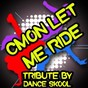 Album C mon let me ride - tribute to skylar grey and eminem de Dance Skool