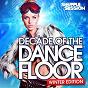 Compilation Decade of the dancefloor, winter edition avec Ian Carey / Avicii / Armin van Buuren / Dennis Ferrer / John Dahlback...