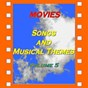 "Compilation Movies : songs and musical themes, vol. 5 (vol.5) avec Georges Chakiris / Charlie Chaplin / Georges Chakiris, Betty Wand, the Sharks / Jacques Pills / Elvis Presley ""The King""..."