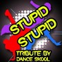 Album Stupid stupid - a tribute to alex day de Dance Skool