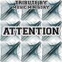 Album Attention (karaoke version) (originally performed by mia) de Music Ministry