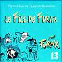 Album Signé furax : le fils de furax, vol. 13 de Francis Blanche / Pierre Dac
