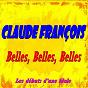Album Belles, belles, belles (les débuts d'une idole) de Claude François