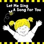 Album Let me sing a song for you de Kim Mitzo Thompson