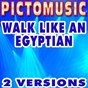 Album Walk like an egyptian (karaoke version) (originally performed by the bangles) de Pictomusic