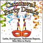 Compilation Carnaval party dance (latin, evergreens, ballroom dances, new hits to party) avec Tomato / Josy Nogueira / Krizia / Elie P. / Giò Valeriani...