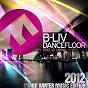 Album Dance Floor (feat. D´Layna) (2012 Miami Winter Music Edition) de B-LIV