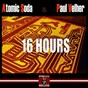 Album 16 hours de Atomic Soda / Paul Velher