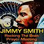 Album Rocking the boat / prayer meeting de Jimmy Smith