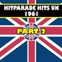 Compilation Hitparade hits UK 1961, PT. 2 avec The Piltdown Man / Buzz Cliford / Ferrante & Teicher / Conway Twitty / Tony Osborne Sound...