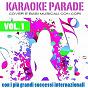Compilation Karaoke parade, vol. 1 (cover e basi musicali con cori - con I più grandi successi internazionali) avec Maurizio Bellocco / Joan Beck / Fausto Papetti / Alex Zitelli / Massimiliano Viappiani...