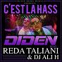 Album C'est la hass (feat. reda taliani & dj ali h) de Diden