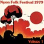 Compilation Nyon folk festival 1979, vol. 1 avec La Bottine Souriante / Graeme Allwright / Rockin' Dopsie & the Cajun Twisters / Oisin / Fairport Convention...