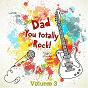 Album My dad totally rocks, vol. 3 de Soundsense