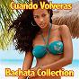 Album Cuando volveras compilation (bachata collection) de Extra Latino