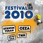 Compilation Festival 2010 avec TNK / Sebnem Ferah / Bilgin Özçalkan / Ozan Ünlü