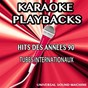 Album Karaoké playbacks - hits des années 90 (karaoke version) (tubes internationaux) de Universal Sound Machine