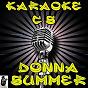 Album Karaoke hits of donna summer de Karaoke Compilation Stars