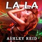 Album La la de Ashley Reid