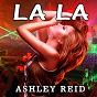 Album La La de Ashley Reid