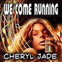 Album We come running de Cheryl Jade